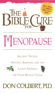 The Bible Cure for Menopause   -     By: Don Colbert M.D.