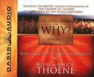 #2: The Little Books of Why? - Unabridged Audiobook on CD  -     By: Bodie Thoene