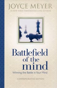 Battlefield of the Mind: Winning the Battle in Your Mind, Commemorative Edition  -     By: Joyce Meyer