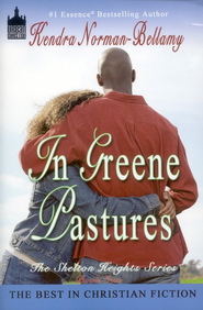 In Greene Pastures  -     By: Kendra Norman-Bellamy