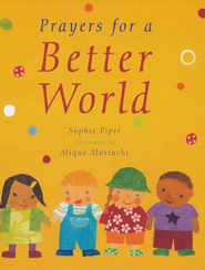Prayers for a Better World  -     By: Sophie Piper