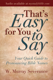 That's Easy for You to Say    -              By: W. Murray Severance
