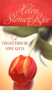 A Collection of Love Gifts  -     By: Helen Steiner Rice