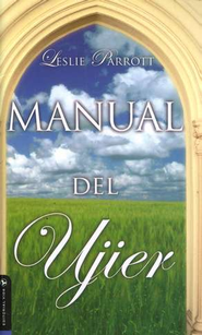 Manual Del Ujier   -     By: Dr. Leslie Parrott