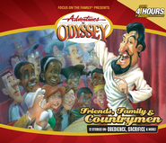 Adventures in Odyssey® #39: Friends, Family & Countrymen  -