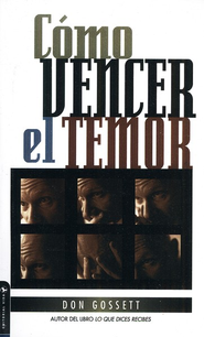 Como Vencer el Temor   -     By: Don Gossett