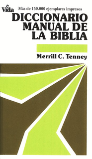 Diccionario Manual de la Biblia  (Handheld Bible Dictionary)  -     By: Merrill C. Tenney