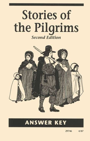 Stories of the Pilgrims, Second Edition, Answer Key  -