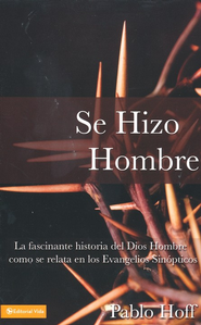 Se Hizo Hombre  (He Became Man) - Slightly Imperfect  -