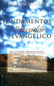 Fundamentos Educador Evangelico   -     By: William Martin