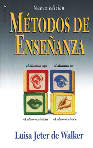 Metodos de Ensenanza, Teaching Methods, New Edition   -     By: Luisa Jeter de Walker