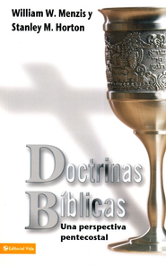 Doctrinas Biblicas Pentecostal   -     By: William W. Menzies, Stanley M. Horton