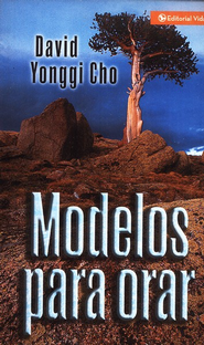 Modelos para Orar, Patterns of Prayer   -     By: David Yonggi Cho