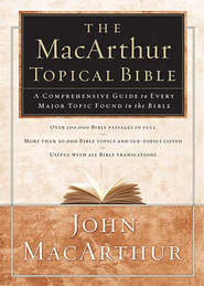 The MacArthur Topical Bible - eBook  -     Edited By: John MacArthur