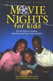 Movie Nights for Kids  -     By: Bob Smithouser