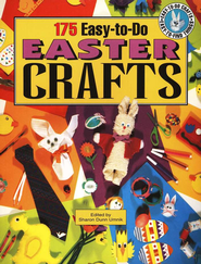175 Easy-to-Do Easter Crafts   -     By: Sharon Dunn Umnik