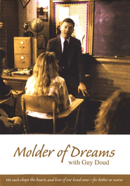 Molder of Dreams DVD   -     By: Focus on th e Family