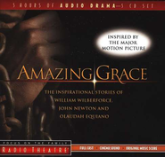 Amazing Grace Audiobook Wilberforce, John Newton, and Olaudah Equiano  -              By: Dave Arnold, Paul McCusker