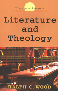 Literature and Theology  -              By: Ralph C. Wood