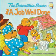 The Berenstain Bears and a Job Well Done - eBook  -     By: Jan Berenstain, Mike Berenstain