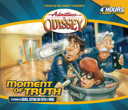 Adventures in Odyssey® #48: Moment of Truth - 12 Stories on Grace, Acting on Faith and More  -