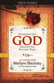 Experiencing God around the Kitchen Table  -     By: Marilynn Blackaby, Carrie Blackaby Webb