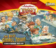 Adventures in Odyssey® #50: The Best Small Town -  12 Stories on Friendship, Doing Good, and More  -