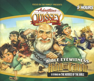Adventures in Odyssey:® Bible Eyewitness, Hall of Faith  - Audiodrama on CD  -     By: Focus on the Family