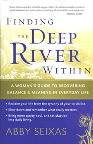 Finding the Deep River Within  -     By: Abby Seixas