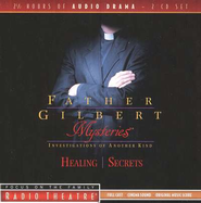 Radio Theatre:  Father Gilbert Mysteries 4-5   -     By: Paul McCusker, Dave Arnold