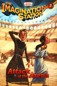 Adventures in Odyssey The Imagination Station ® #2: Attack at the Arena  -     By: Marianne Hering, Paul McCusker