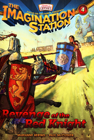Adventures in Odyssey The Imagination Station® Series #4: Revenge of the Red Knight  -              By: Marianne Hering, Paul McCusker