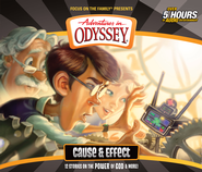 Adventures in Odyssey® #52: Cause and Effect   -