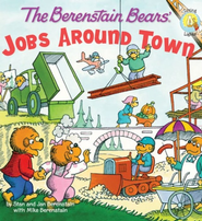 The Berenstain Bears: Jobs Around Town - eBook  -     By: Stan Berenstain, Jan Berenstain, Mike Berenstain