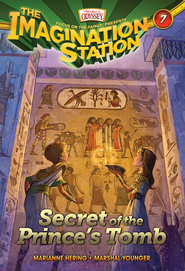 The Imagination Station #7: Secret of the Prince's Tomb