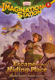Adventures in Odyssey The Imagination Station® Series #9: Escape to the Hiding Place  -              By: Marianne Hering
