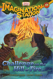 Adventures in Odyssey The Imagination Station® Series #10: Challenge on the Hill of Fire  -              By: Marianne Hering, Nancy Sanders