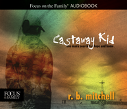 Castaway Kid  -              By: R.B. Mitchell