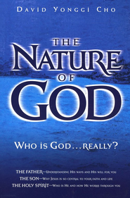 The Nature of God  -              By: David Yonggi Cho