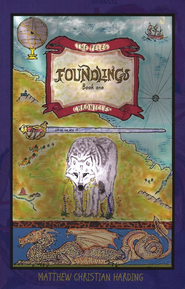 Foundlings   -     By: Matthew Harding