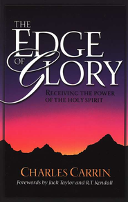 The Edge of Glory  -              By: Charles Carrin