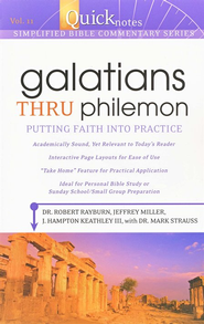 Galatians Thru Philemon #11  -     By: Dr. Mark Strauss, Dr. Robert Rayburh, Jeffrey Miller
