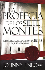 La Profec&#237a; de los Siete Montes  (The Seven Mountain Prophecy)  -     By: Johnny Enlow
