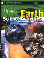 Hands-On Earth Science Activities for Grades K-6 (Second Edition)  -     By: Marvin N. Tolman