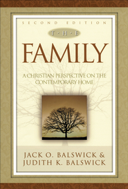 Family, The: A Christian Perspective on the Contemporary Home - eBook  -     By: Jack O. Balswick, Judith K. Balswick