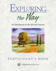 Exploring the Way: An Introduction to the Spiritual Journey Participant's Guide  -     By: Marjorie J. Thompson, Stephen D. Bryant