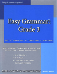 Easy Grammar Grade 3   -     By: Wanda Phillips