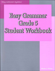 Easy Grammar Grade 5 Workbook   -     By: Wanda Phillips