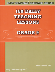 Easy Grammar Ultimate Series: 180 Daily Teaching Lessons, Grade 9 Teacher Text  -     By: Dr. Wanda C. Phillips