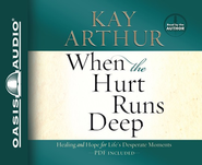 When the Hurt Runs Deep Unabridged Audiobook on CD  -     By: Kay Arthur